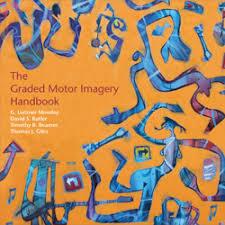 Graded Motor Imagery Handbook