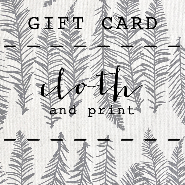 You know your friend loves beautiful, handmade accessories...but which one to choose? Put the choice directly in their hands with a GIFT CARD from Cloth and Print. So whether it is for your closest friend, a loved one or even a co-worker, a GIFT CARD is a great way to show you care.